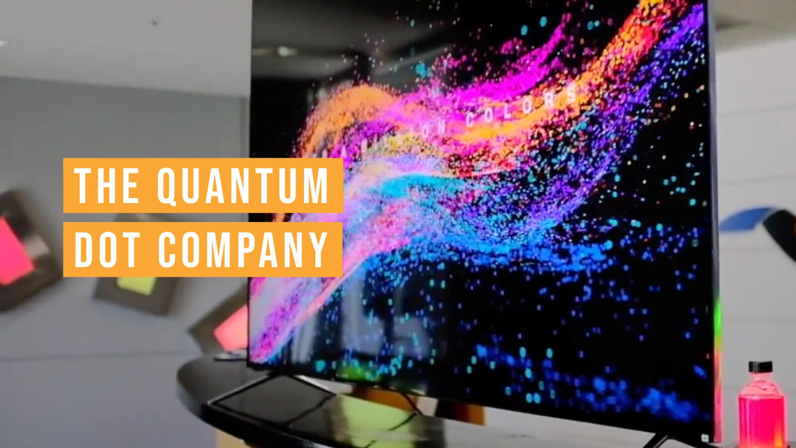 量子ドット技術で液晶パネル業界に革新をもたらすナノテク企業Nanosys