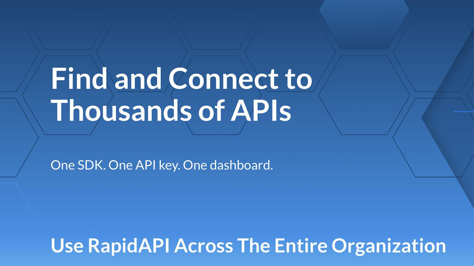 APIを検索しやすくすることでエンジニアが開発しやすい環境を作るRapidAPI
